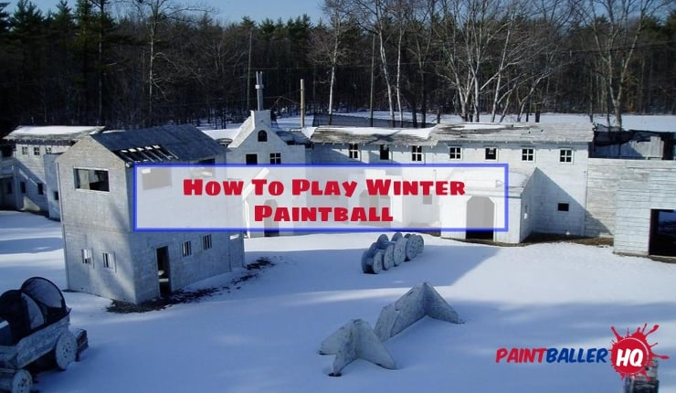 How To Play Winter Paintball