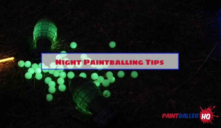 Night Paintballing Tips For Evening Games
