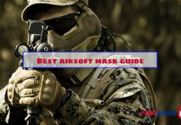 Top 5 Best Airsoft Mask: 2019 Comprehensive Guide for Face Protection